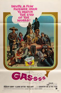 "Film: Gas-s-s-s (1970) Year poster printed: 1970 Country: USA Size: 27""x 41"" ""Invite a few friends over to watch the end of the world!"" This is a vintage, one sheet movie poster from 1970 for Roger Co"