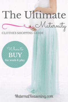 The ultimate list of where to buy maternity clothes. Tips for professional dressing and saving on casual wear.
