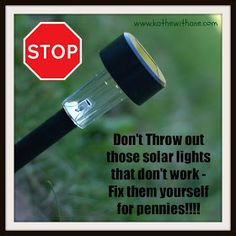 Solar Lights - DIY Quick Fix Change batteries; clear nail polish on solar panels.