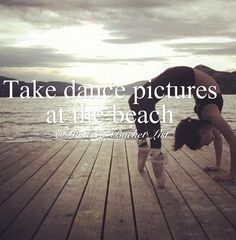 Dancers bucket list