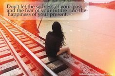 The past is the past.