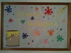 Splatter kindness bulletin board idea for random acts of kindness ...
