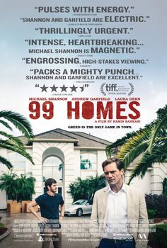 99 Homes Movie Poster