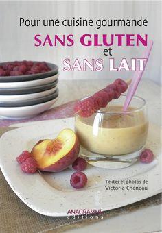 Toutes les recettes sucrees sans gluten