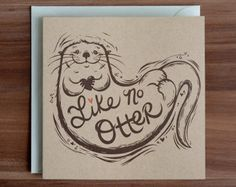 Otter Valentines Day Card, Love Card, Pun Card,