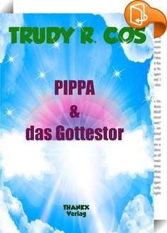 PIPPA & das Gottestor    :  PIPPA und das Gottestor ist der erste Teil einer Serie von Geschichten, die Pippa, eine junge Frau aus Düsseldorf erlebt, weil Sie sich an Karneval in der Nähe eines unbekannten Zeittores aufhält. Durch das Gottestor kommen mit einem lauten Knall Appolonia aus dem Jahr 1849 und Jett aus dem Jahr 2024. Die Beiden sorgen für viel Verwirrung und stellen das Leben von Pippa´s Familie komplett auf den Kopf. Amüsant und doch tiefgründig werden wir in unsere europä...