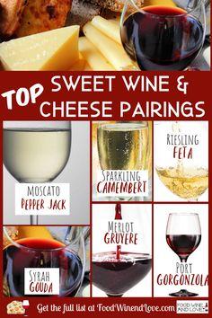 Wine Cheese Pairing, Cheese Pairings, Food Pairing, Sweet White Wine, Dry White Wine, Sweet Red Wines, Types Of White Wine, Wine Paring, White Wine Spritzer