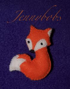 little fox felt brooch by ~Blindfaith-boo on deviantART. Oh, he is cute! He would also be cute in gray!
