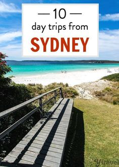 10 of the best day trips from Sydney. Along the coast and in land.