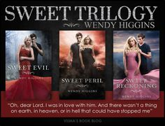 Sweet trilogy- Sweet Evil,  Sweet Peril Sweet Reckoning ~ by Wendy Higgins. One of my favorite book series.