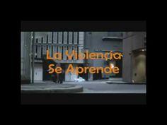 La Violencia se Aprende... La no-violencia también - YouTube