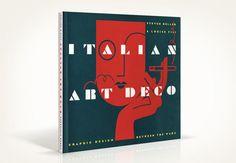 Italian Deco Louise Fili, Art Deco, Cover, Books, Libros, Book, Book Illustrations, Art Decor, Libri