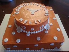 University of Texas graduation cake