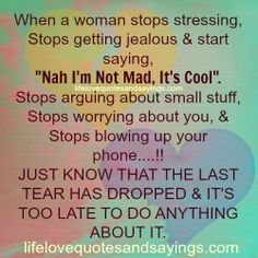 dont get upset when she argues with you it means she cares get worried when she stops quote - Google Search
