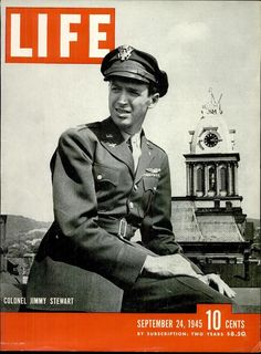 Colonel Jimmy Stewart comes home. Sept. 24, 1945 issue of LIFE magazine.