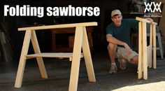 Build a folding sawhorse (Woodworking videos, projects, tips, and entertainment: Woodworking for Mere Mortals:)