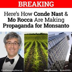 Genetically modified agribusiness and pesticide conglomerate Monsanto, one of the most evil companies in America is working on their PR: by enlisting the help of Conde Nast, and Mo Rocca, and some desperate charities. More here:  http://gawker.com/heres-how-conde-nast-and-mo-rocca-are-making-propaganda-1616500527 #stopmonsanto #gmos #righttoknow