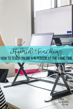Hybrid Teaching - How to Teach Online & In Person at the Same Time - Mis Clases Locas