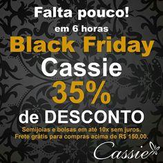 FALTA POUCO!!!    Ansiosas????   www.cassie.com.br   Já se programou para não perder tempo?   Falta pouco para começar o Blackfriday da Cassie!!!  35% de desconto!!!   #Cassie #semijoias #acessórios #instamoda #lookinspiração #trends #tendências #estilo #presente #natal #desconto #fretegrátis #beautiful #moda #fashion #picoftheday #lookdodia #blackfriday #inlove #joiasfolheadas #fé #pulseirismo #moda #fashion #étnico