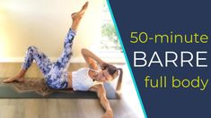 50-Minute Full Body Barre Workout Youtube Workout Videos, Barre Workout Video, Barre Workouts, Muscles In Your Body, Fitness Diet, Full Body, At Home Workouts, How Are You Feeling, Exercise