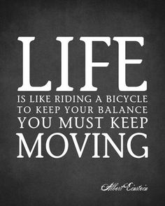 Albert Einstein Quotes, 'Life Is Like Riding a Bicycle', Quotes Poster Inches Albert Einstein Poster, Albert Einstein Life, Amazing Quotes, Great Quotes, Quotes To Live By, Life Quotes, Class Quotes, Bicycle Quotes, Motivational Quotes
