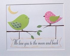 We love you to the moon and back-Children's Room Art Decor Kids Wall Art Baby Girl by vtdesigns, $14.00
