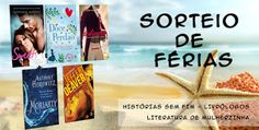 *** No Literatura de Mulherzinha, @livrologos e @kkkarlla, Sorteio de Férias - Verão 2016: http://livroaguacomacucar.blogspot.com.br/2016/01/sorteio-de-ferias-verao-2016.html