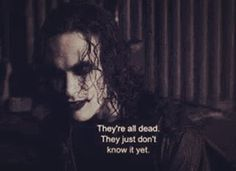 """Quote """"Mother is the name for god.."""" Eric Draven / The ..."""