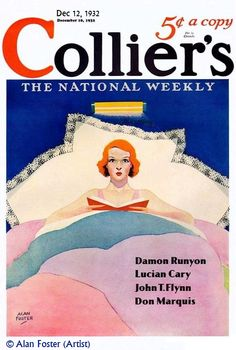 Collier's magazine cover art, Dec 12 1932 © Alan FOSTER (Artist, USA) ... Lovely lady reading in a sumptuous bed. Spooky eyes!  ... Give credit where due. Pin from the original site.