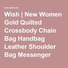 Wish | New Women Gold Quilted Crossbody Chain Bag Handbag Leather Shoulder Bag Messenger Hobo Bag Satchel Tote