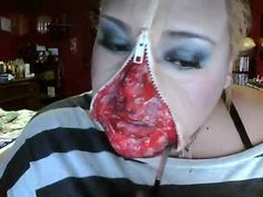 UNZIPPED ZIPPER FACE She did a crazy awesome job with this makeup, she rocked it so much it looks very scary when done.MAKEUP