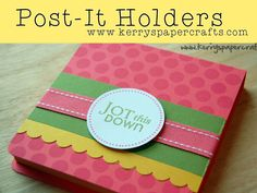 post it note holder - I like the rounded corners