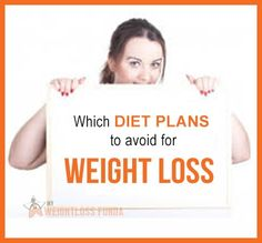Which #diet plans to avoid for weight loss? #weightlossrecipes