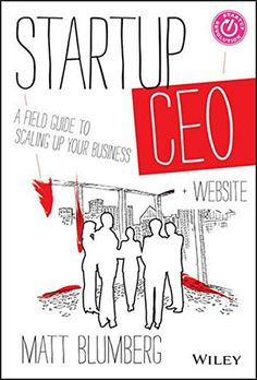 Startup CEO: A Field Guide to Scaling Up Your Business, + Website by Matt Blumberg http://www.amazon.com/dp/1118548361/ref=cm_sw_r_pi_dp_HJ26wb09AMYEG