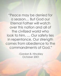 LDS Quote on Peace | Gordon B. Hinckley #septembereleventh #9/11 #comfort http://sprinklesonmyicecream.blogspot.com/