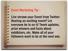 Event Marketing Tip! More Twitter tips at http://getonthemap.us/twitter/blog #573tips