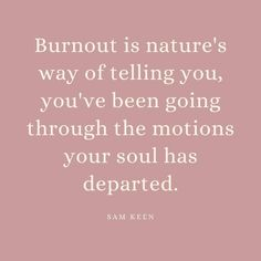How is your soul feeling, beautiful? This year more than any has the potential of causing high burnout for so many. Lots of professions have been pushed to their max (so much respect for our frontline workers around the globe), many people have been experiencing great loss, intense loneliness, high stress, scary uncertainty and more. If you are experiencing the signs of burnout, you are not alone and there is help out there for you. Building Self Esteem, Confidence Building, Feeling Beautiful, Motivational Quotes, Inspirational Quotes, Going Through The Motions, Told You So, Love You, Positive Psychology