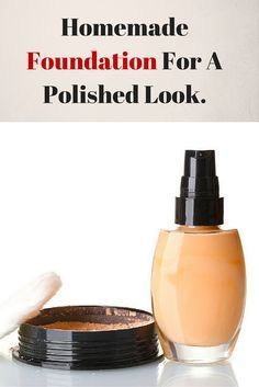 Make your own chemical free foundation at home and stay gorgeous forever!