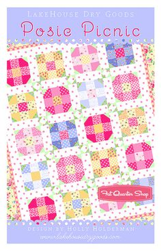 Let's have a picnic with the Posie Picnic Quilt Pattern by Holly Holderman for LakeHouse Dry Goods