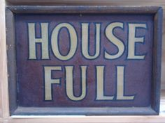 Historic 'House Full' sign for Fugard Theatre Cape Town,South Africa.  Athol Fugard is a South African playwright, novelist, actor & director who writes in English. Best known for his political plays opposing the South African system of apartheid and for the 2005 Academy-Award winning film of his novel Tsotsi, directed by Gavin Hood.He is an adjunct professor of playwriting, acting, and directing in the Department of Theatre and Dance at the University of California,San Diego.