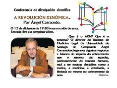 "Conferencia de divulgación científica "" A revolución xenómica"" por Ángel Carracedo."