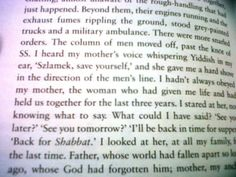 Survivor. Auschwitz, The Death March and My Fight for Freedom, by Sam Pivnik. this passage had me in tears....