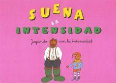 Menta Más Chocolate - RECURSOS y ACTIVIDADES PARA EDUCACIÓN INFANTIL: Actividades para trabajar la INTENSIDAD (Música)