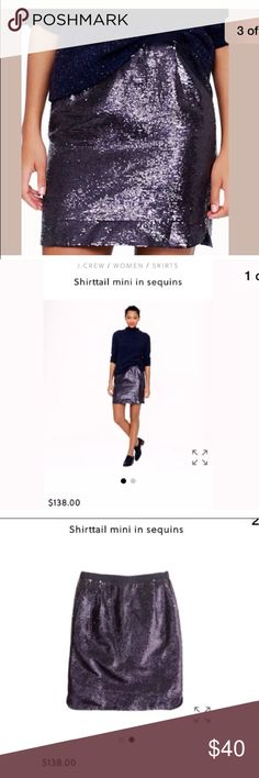 J. Crew Shirttail Mini skirt In sequins navy Sz 2 J. Crew shirttail mini skirt in sequins. Navy blue, in excellent condition (no missing sequins) size 2 $138. J. Crew Skirts Mini