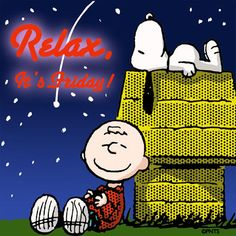 Relax It's Friday charlie brown snoopy friday happy friday tgif friday quotes friday quote happy friday quotes quotes about friday Charlie Brown Characters, Peanuts Characters, Happy Weekend Quotes, Happy Friday, Friday Fun, Peanut Pictures, Viernes Friday, Weekend Greetings, Snoopy Pictures