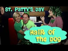 ST PATTY'S DAY Hair of the Dog w/ Hannah Hart & Grace Helbig. @adamharter121 I am cracking up!!
