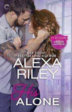 Spotlight: His Alone by Alexa Riley