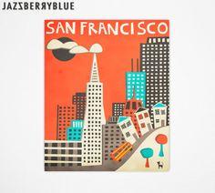 SAN FRANCISCO Travel Poster, Retro Pop Artwork, Giclee Fine Art Print, Home Decor, Wall Art