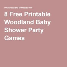 8 Free Printable Woodland Baby Shower Party Games