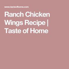 Ranch Chicken Wings Recipe | Taste of Home
